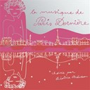 Béatrice Ardisson - La musique de paris dernière 2