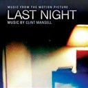 Clint Mansell - Last night (bof)