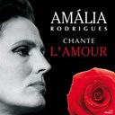 Amália Rodrigues - Amália rodrigues chante l'amour