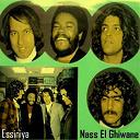 Nass El Ghiwan - Essiniya