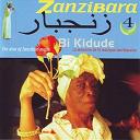 Bi Kidudé - Zanzibara, vol. 4: the diva of zanzibari music