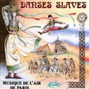 Musique De L'air De Paris - Danses slaves