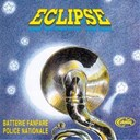 La Batterie Fanfare De La Police Nationale - Eclipse