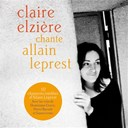 Claire Elziere - Chante allain leprest