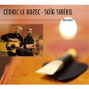 Cedric Le Bozec / Soig Siberil - Duo libre