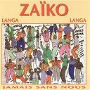 Zaïko Langa Langa - Jamais sans nous