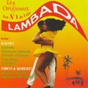 Chico / Kaoma / Roberta - Lambada (feat. chico & roberta) (version originale 1989)