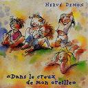 Hervé Demon - Dans le creux de mon oreille