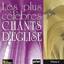 Ensemble Vocal L'alliance - Les plus célèbres chants d'église, vol. 4