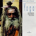 Andr&eacute; Garceau / Bruno Iachini - Yoga, vol. 1: les sources (musiques des disciplines de l'&acirc;me)