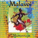 Malavoi - Marronage