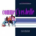 Diana Ross / Helena Noguera / Low Intertainment / Pascal Obispo - Comme t'y es belle ! (bande originale du film de lisa azuelos)