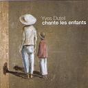 Yves Duteil - Chante les enfants