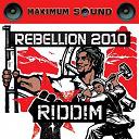 B. Anthony / Chezidek / Fantan Mojah / Gappy Ranks / General Mikey / Johnny Clarke / Konshens / Luciano / Tarrus Riley / Zareb - Rebellion 2010 riddim