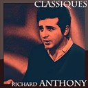 Richard Anthony - Richard anthony - classiques