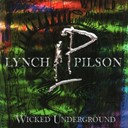 George Lynch / Jeff Pilson - Wicked underground