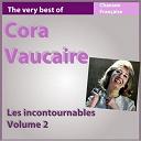 Cora Vaucaire - The very best of cora vaucaire, vol. 2 (les incontournables de la chanson française)