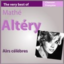 Mathe Altery - The very best of math&eacute; altery: airs c&eacute;l&egrave;bres (les incontournables de la chanson fran&ccedil;aise)