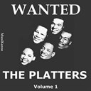 The Platters - Wanted the platters (vol. 1)