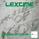 Lextime - Mother of god