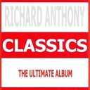 Richard Anthony - Classics - richard anthony