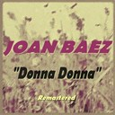 Joan Baez - Donna donna (remastered)