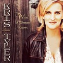 Kris Tyler - What a woman knows