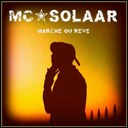 Mc Solaar - Marche ou r&ecirc;ve (feat. tom fire)