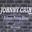Johnny Cash - Folsom prison blues (41 songs)