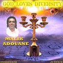 Malik Adouane - God loves diversity