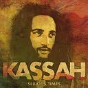 Kassah - Serious Times