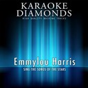 Karaoke Diamonds - Emmylou harris - the best songs (sing the songs of emmylou harris)