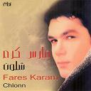 Fares Karam - Chlonn