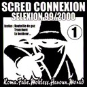 Scred Connexion - Scred selexion 99/2000 (1)