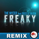The Nycer - Freaky (feat. deeci & taleen) (remix)