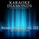 Karaoke Diamonds - Karaoke playbacks, vol. 233 (sing the songs of the stars)