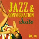 Bill Perkins / Blossom Dearie / Bob Brookmeyer / Bud Shank / Charlie Barnet / Chet Baker / Gerry Mulligan / Jimmy Raney / Louis Armstrong / Louis Prima / Miles Davis / Nancy Wilson / Red Garland / Stéphane Grappelli / The Ink Spots / The Merry Macs / The Modernaires - Jazz & conversation suite (vol. 2)