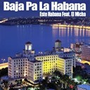 Este Habana - Baja pa la habana