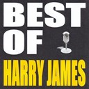 Harry James - Best of harry james