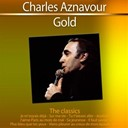 Charles Aznavour - Gold (the classics)
