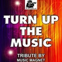 Music Magnet - Turn up the music - tribute to chris brown