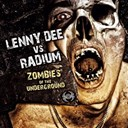 Lenny Dee / Radium - Zombies of the underground
