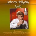 Johnny Hallyday - Gold - the classics: johnny hallyday