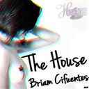 Briam Cifuentes - The house