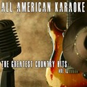 All American Karaoke - The greatest country hits, vol. 1 (karaoke version) (the greatest country karaoke hits)