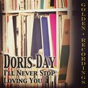 Doris Day - I'll never stop loving you