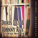 Doris Day / Johnny Ray - Let's walk that way