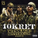 10 Kret / Moklad Mo - Message souterrain, pt. 1
