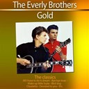 The Everly Brothers - Gold - the classics: the everly brothers