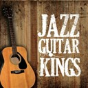 Barney Kessel / Charlie Christian / Django Reinhardt / Herb Ellis / Jim Hall / Jimmy Raney / René Thomas / Sacha Distel / Tal Farlow / Wes Montgomery - Jazz guitar kings